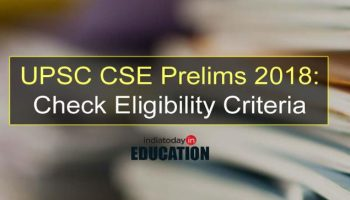 UPSC CSE prelims 2018 authority notice discharged, check qualification criteria