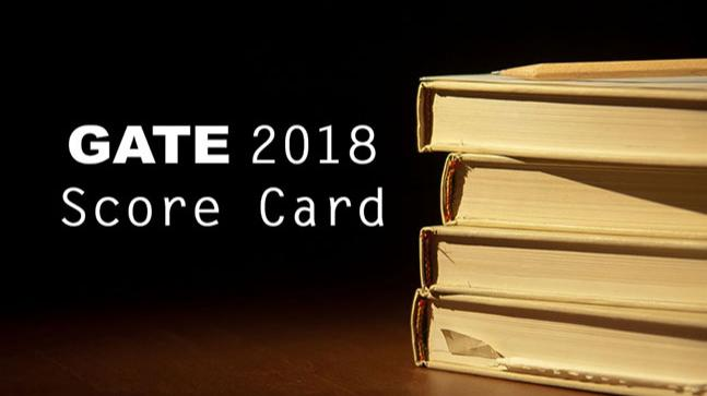 GATE 2018 score card to be pronounced on March 20: How to download