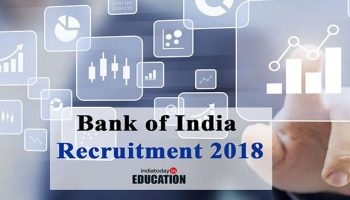 Bank of India Recruitment 2018: Hiring for 158 officers post to start from April 20, know how to apply