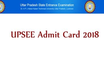 UPSEE 2018 concede card accessible from 20 April; check aktu.ac.in to download lobby ticket