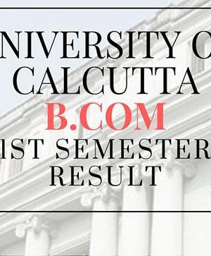 Calcutta University B.Com first Semester comes about are out: Know how to check here