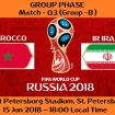 FIFA WORLD CUP 2018 MATCH - 3 - MOROCCO vs IR IRAN