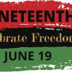 JUNETEENTH: Might Be America's Real Independence Day