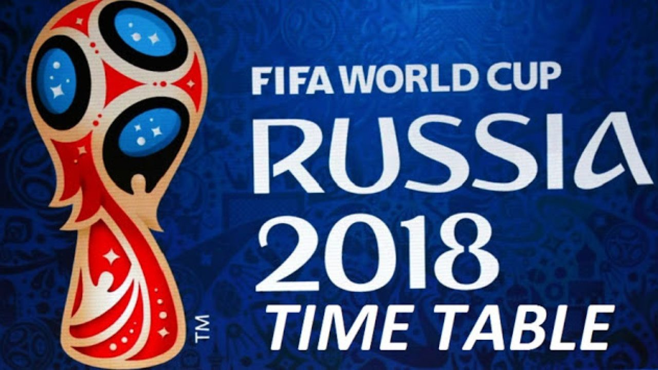 Fifa World Cup 2018 Schedule Fixtures Time Table