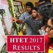 HTET Results 2017 deferred: All you have to know