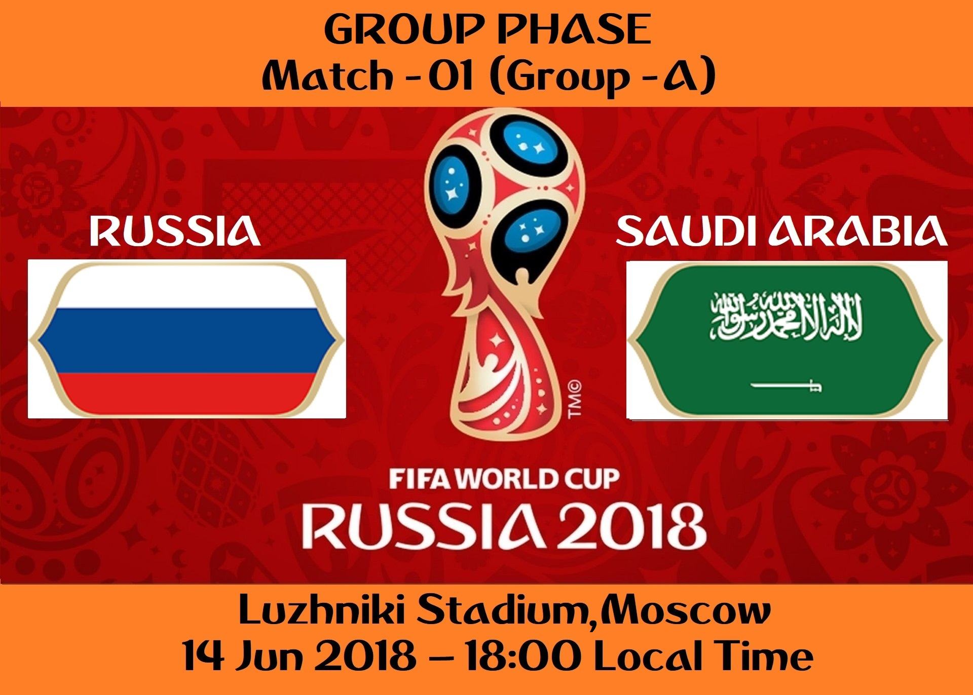 FIFA WORLD CUP 2018 MATCH - 1 - RUSSIA vs SAUDI ARABIA