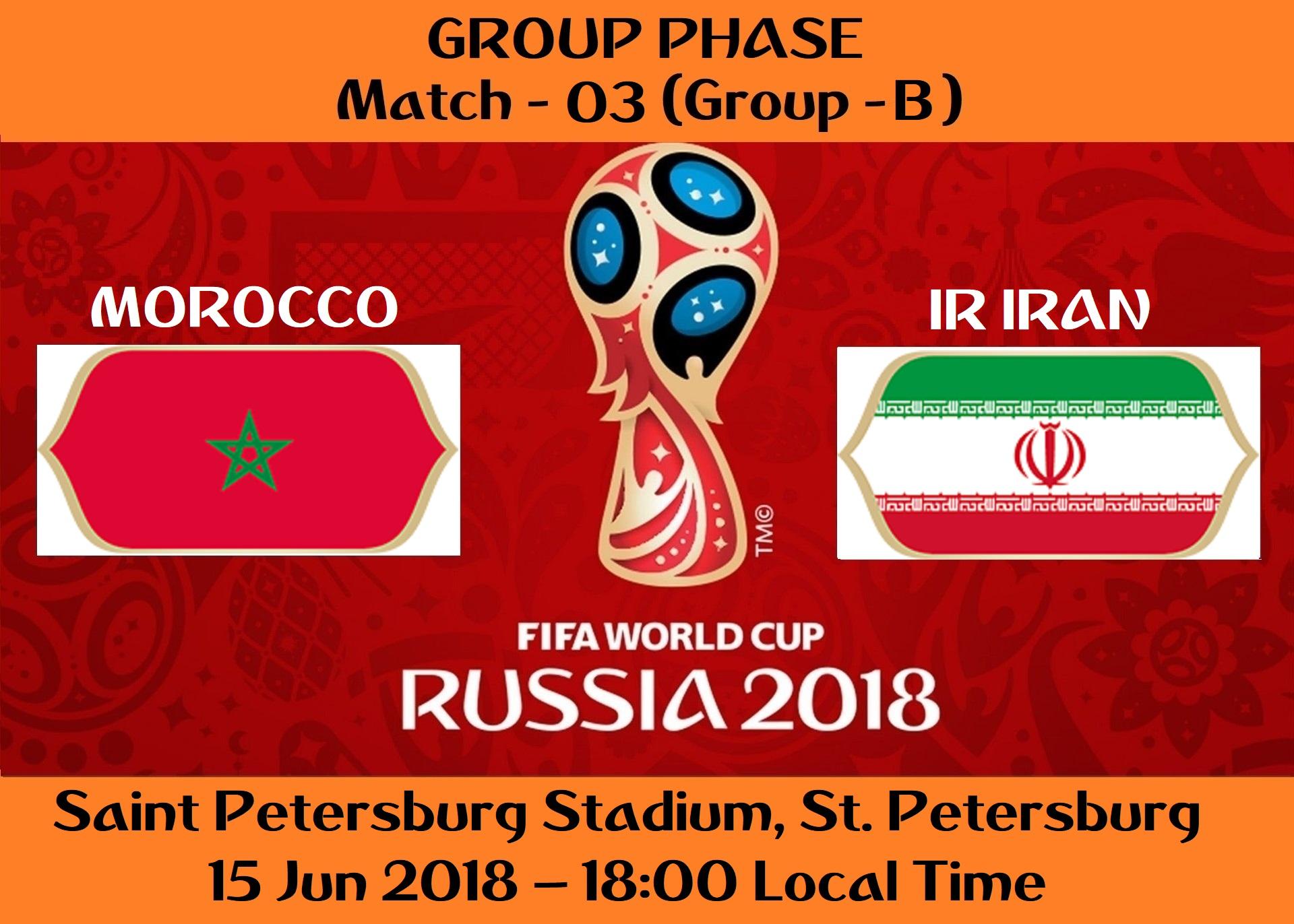 FIFA WORLD CUP 2018 MATCH - 3 - MOROCCO vs IR IRAN