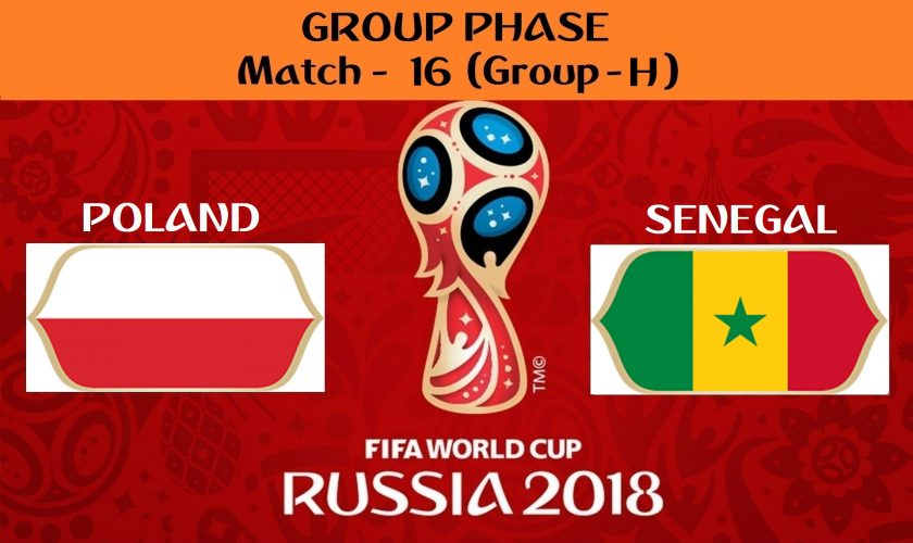 FIFA WORLD CUP 2018 MATCH - 16 - POLAND vs SENEGAL