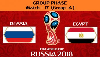 FIFA WORLD CUP 2018 MATCH - 17 - RUSSIA  vs EGYPT