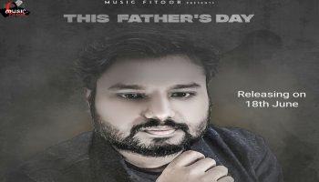 Anurag Maurya Fathers Day tribute song O Re Pita